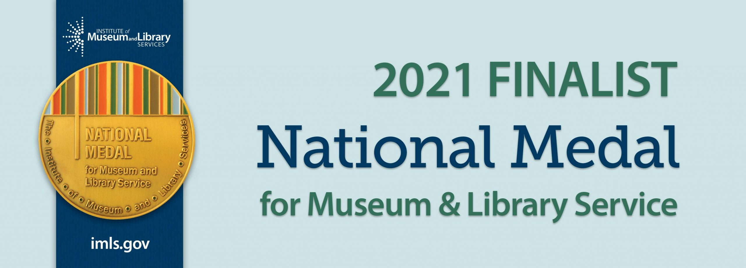 2021 National Medal for Museum and Library Service Finalist